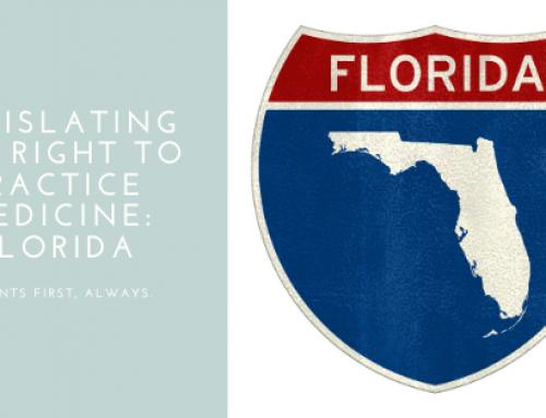 Legislating the Right to Practice Medicine: FLORIDA