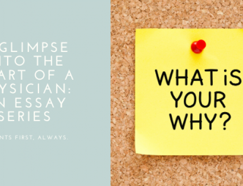 A Glimpse into the Heart of a Physician: 6th in a Series
