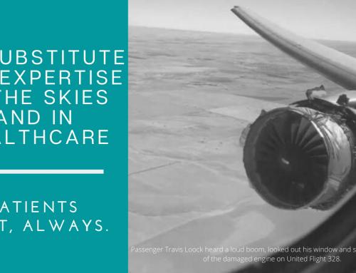 No Substitute for Expertise in the Skies and in Healthcare