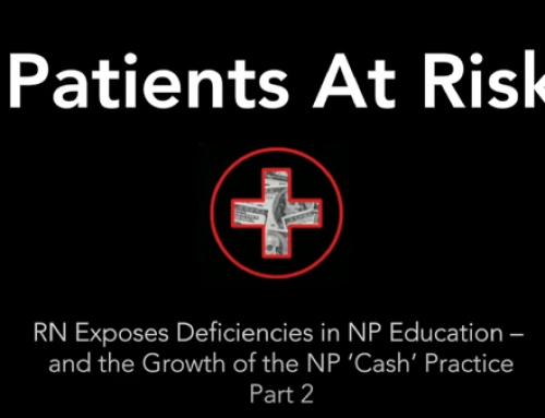 RN exposes deficiencies in NP education – and the growth of the NP 'cash' practice: Part 2 – Video