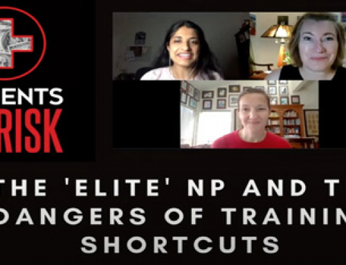 Patients at Risk: The 'Elite' NP and the Dangers of Training Shortcuts