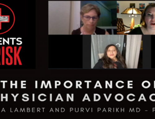 The Importance of Physician Advocacy – Part 2