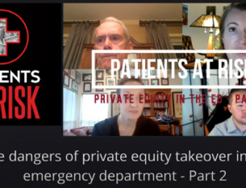 Patients at Risk: Private Equity in the ED Part 2