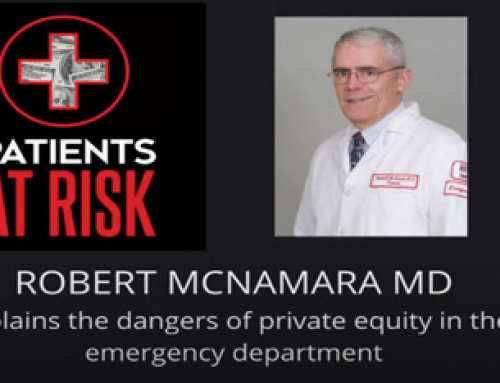 Robert McNamara MD – The dangers of private equity in the ED