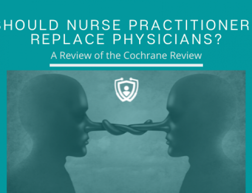 A Review of the Cochrane Review of Nurse Practitioners as a Possible Replacements for Physicians